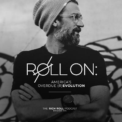 Roll On: America's Overdue (R)Evolution