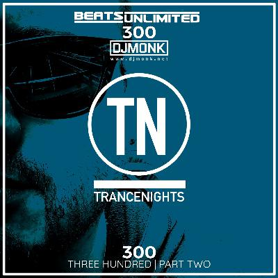 300 Trance Nights Volume 0300 Part Two