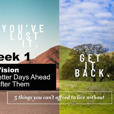 You've Lost It. Get It Back - Part 1