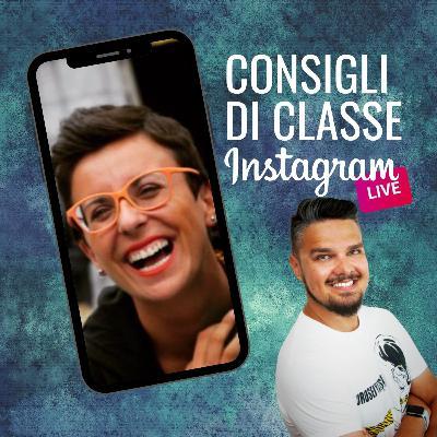 CONSIGLI DI CLASSE su Instagram Live - ospite PAOLA MATTIOLI