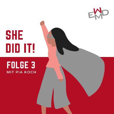 #Margaret Heffernan: Folge 3 mit Pia Koch