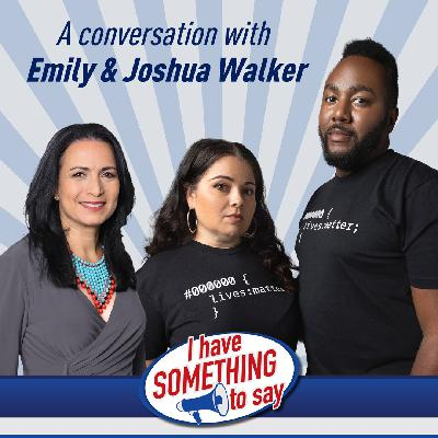 """Episode #88: """"I Have SOMETHING To Say"""" with special guests, Joshua & Emily Walker"""