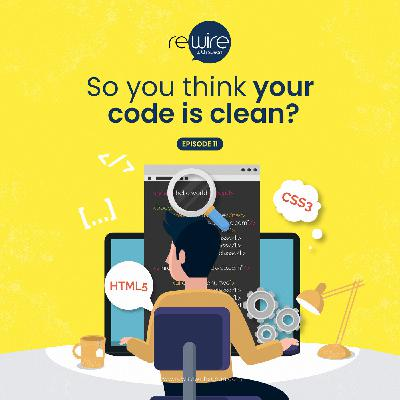 So you think your code is clean?