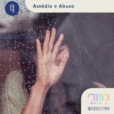 #91 - Assédio e Abuso