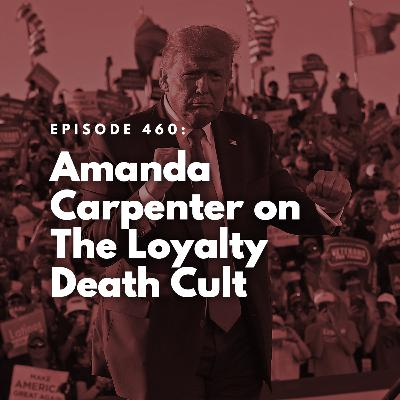 Amanda Carpenter on The Loyalty Death Cult