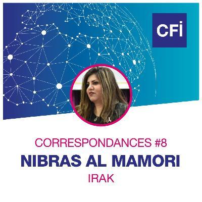 Correspondances #8 - Nibras Al Mamoury, la voix des journalistes irakienne
