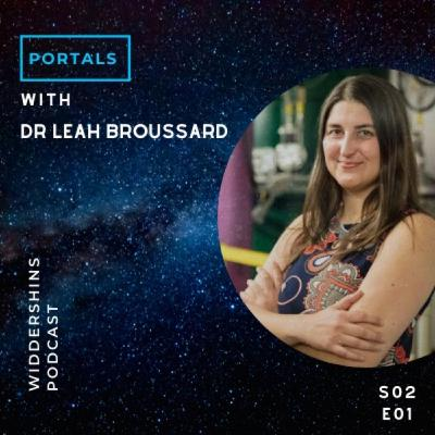 S02E01 - Portals with Dr Leah Broussard