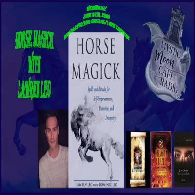 Horse Magick With Lawren Leo
