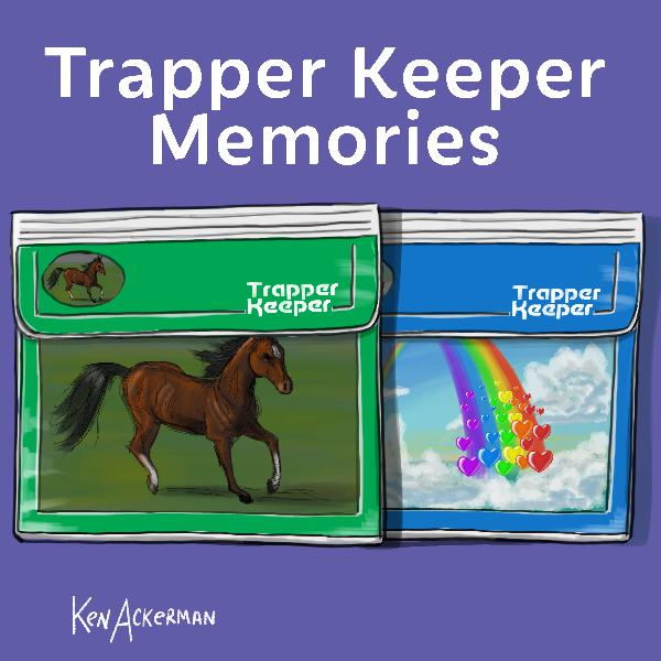753 - Trapper Keeper Memories