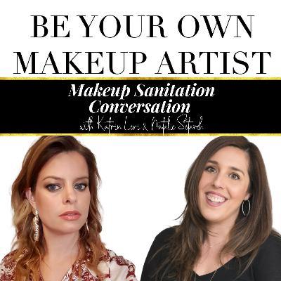 [ep17] Makeup Sanitation Conversation with Katrin Levi
