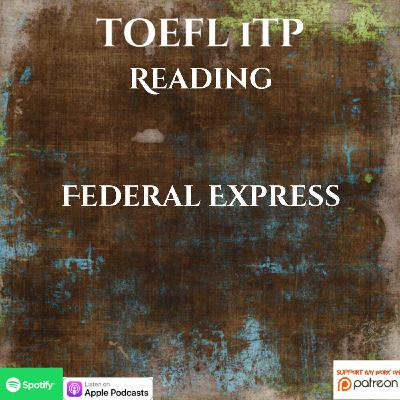 TOEFL iTP | Reading | Federal Express