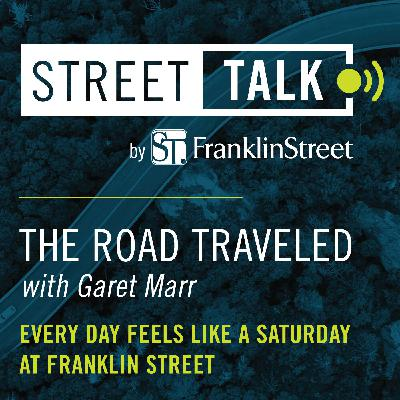 The Road Traveled with Garet Marr: Every Day Feels Like a Saturday at Franklin Street