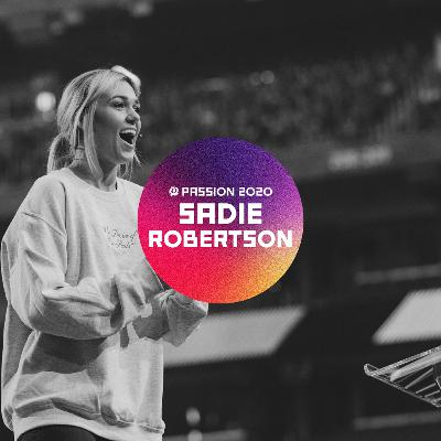 Passion 2020 : Sadie Robertson