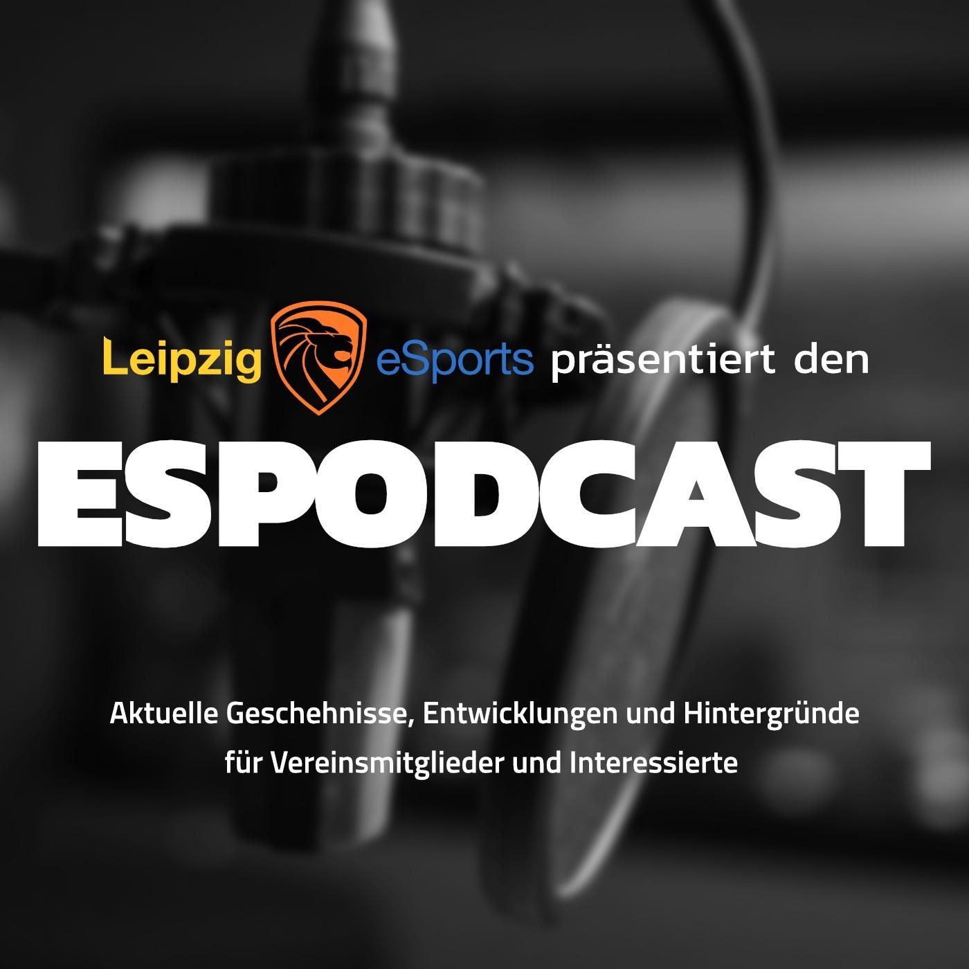 ESPODCAST - Der Esport-Vereinspodcast von Leipzig eSports e.V.