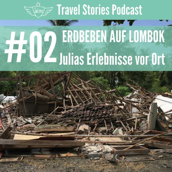 #02 Erdbeben auf Lombok – Julias Erlebnisse - Interview