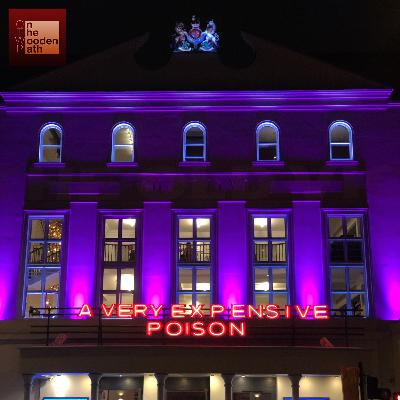 S03E08 - A VERY EXPENSIVE POISON (2019) @ Old Vic Theatre - London