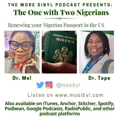 우리의 여권  The One with Two Nigerians - Renewing your Nigerian Passport in the US: Episode 36 (2019)