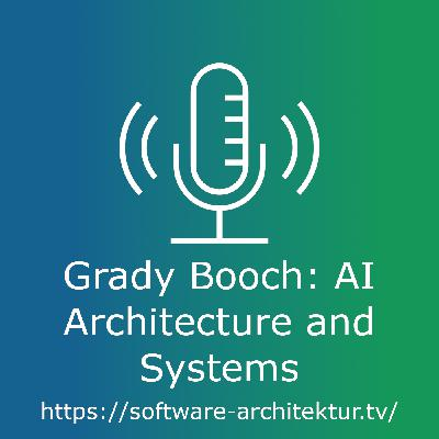 Grady Booch: AI Architecture and Systems - Live from OOP