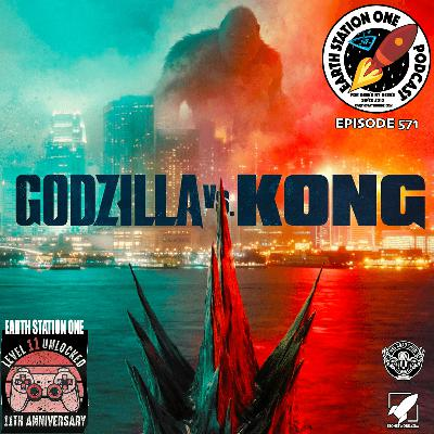The Earth Station One Podcast - Godzilla vs Kong Movie Review