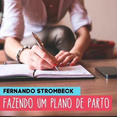 #18 - FAZENDO UM  PLANO DE PARTO   Papai Comedia