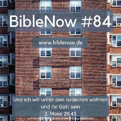 BibleNow #84: 2. Mose 29,21-46