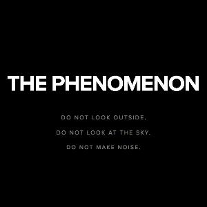 The Phenomenon - Teaser