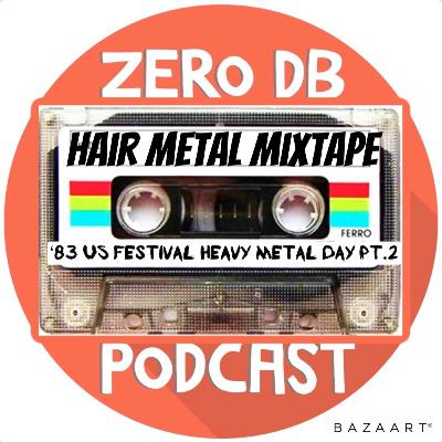 '83 US Festival: Heavy Metal Day pt.2