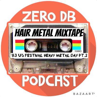 '83 US Festival: Heavy Metal Day pt.2