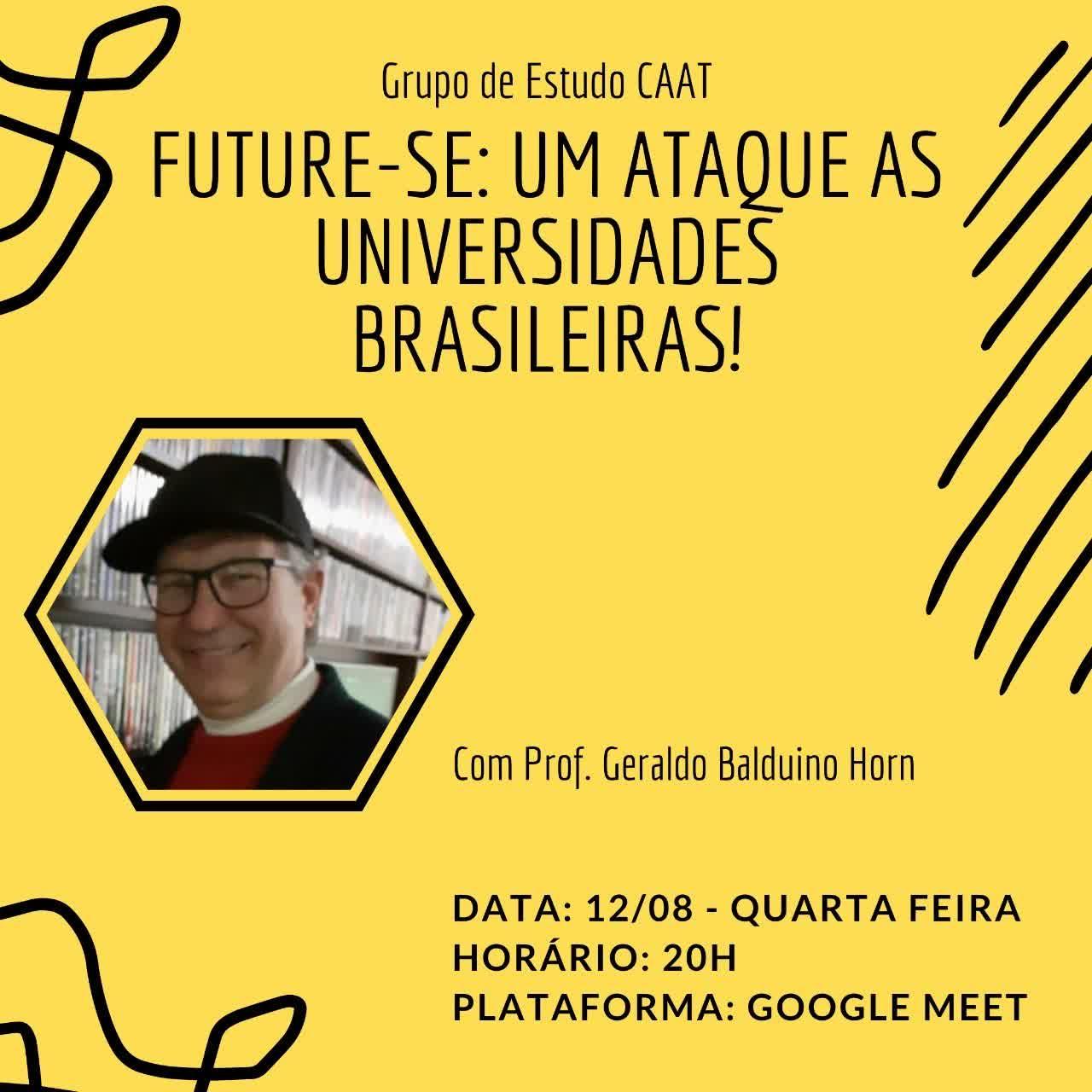 Rádio Camélia/NESEF/CAAT - FUTURE-SE- UM ATAQUE ÀS UNIVERSIDADES BRASILEIRAS!
