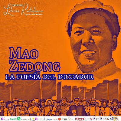 #264: La poesía del dictador Mao Zedong
