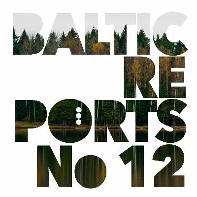 Baltic Reports September 16-22