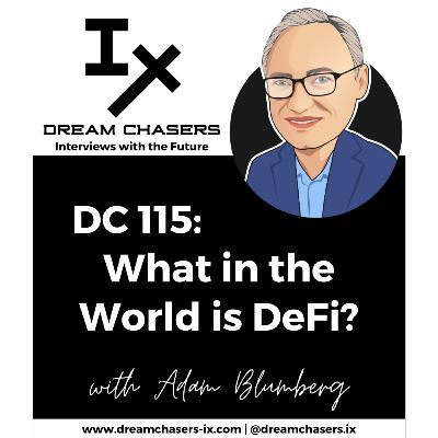 DC115: Adam Blumberg - What in the World is DeFi?