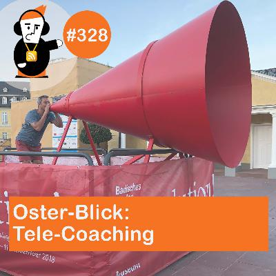 Oster-Blick auf Tele-Coaching mit Tom Klein