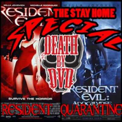 Death By DVD's Resident Quarantine Special : PART 1