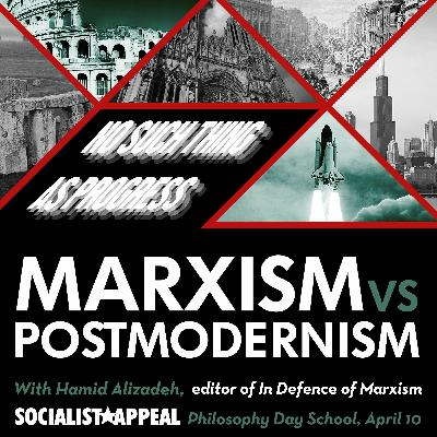 Marxism vs Postmodernism | The philosophy of Marxism