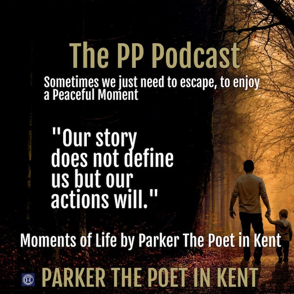 Parker The Poet in Kent - Moments