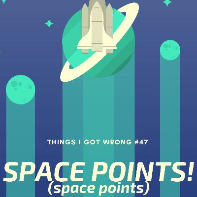 Space Points! (space points)