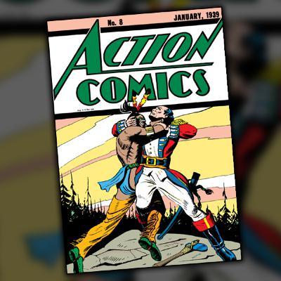 Action Comics #8 (January, 1939)