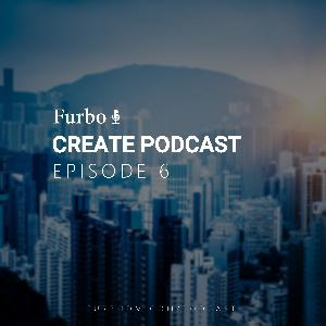 E6: Create Podcast