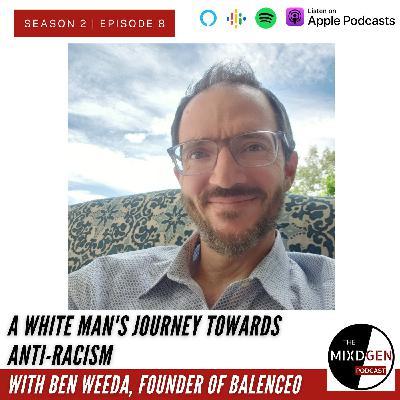 A White Man's Journey Towards Anti-Racism