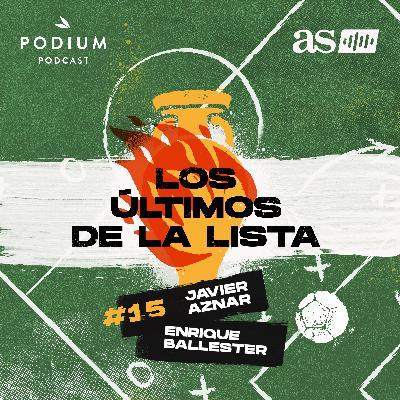 #15 | Ahora viene lo bueno, con Alejandro 'Aquiles' Arroyo | Los últimos de la lista