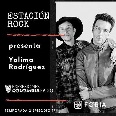 EP 34 ESTACIÓN ROCK - Fobia
