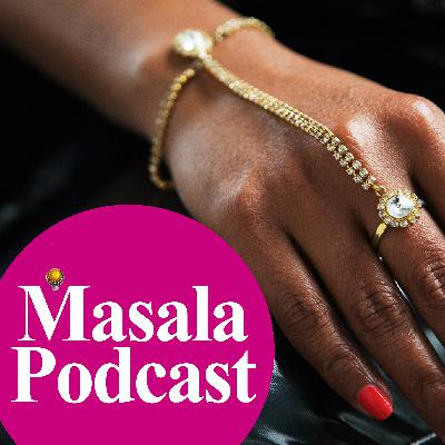 Masala Podcast - Episode 1 - Burlesque & Body