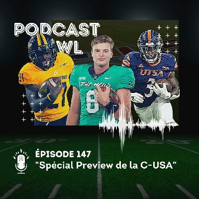 Podcast Bowl – Episode 147 : Spécial Preview de la C-USA
