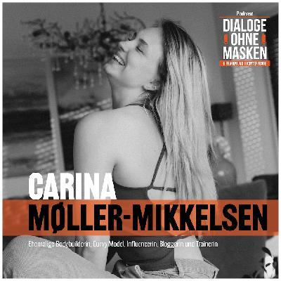#31 CARINA MØLLER-MIKKELSEN – Sei Dein eigenes Schönheitsideal