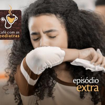Episódio Extra: Coronavírus