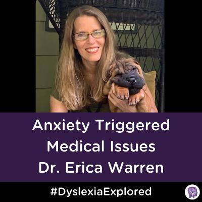 #87 Anxiety-Triggered Medical Issues with Dr. Erica Warren