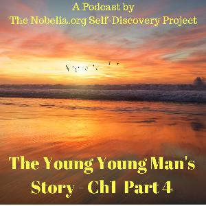 The Young Young Man's Story - Ch1 Part 4