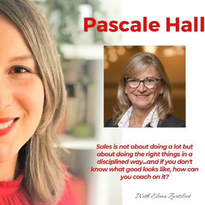 When sales is the only profession you love: Take your daily Vitamin S with Pascale Hall