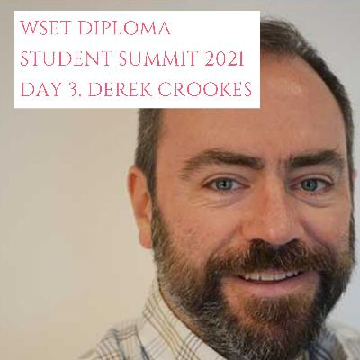 Ep 440: Derek Crookes DipWSET, WSET Diploma student summit 2021, (3/5)